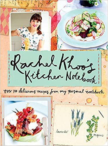 Rachel Khoo S Kitchen Notebook Over 100 Delicious Recipes From My