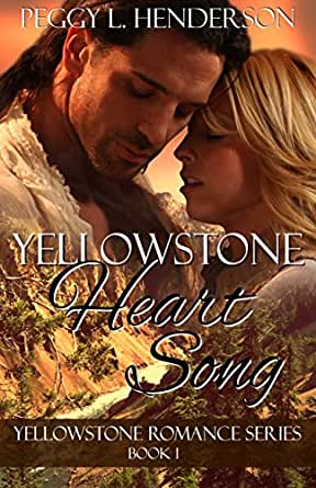 Yellowstone Heart Song (Yellowstone Romance Book 1