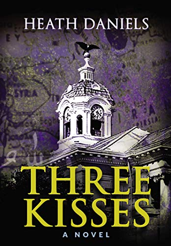 Desperation and dreams collide as would-be terrorists threaten the very fabric of North America….  Three Kisses by Heath Daniels