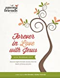 img - for Forever in Love with Jesus Workbook book / textbook / text book