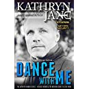 Dance With Me: When a mission to take down a rogue FBI agent goes sideways, and the woman running the operation is your wife... (Intrepid Women Book 7)