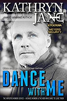 Dance With Me: When a mission to take down a rogue FBI agent goes sideways, and the woman running the operation is your wife... (Intrepid Women Book 7) by [Jane, Kathryn]