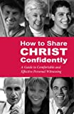 HT Share Christ Confidently, Milton Rudnick, 0758616678