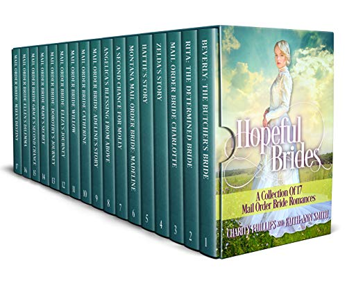 (Hopeful Brides: A Collection of 17 Mail Order Bride Romances)