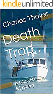 Death Trap: A Murder Mystery (A Paradox Murder Mystery Book 1)