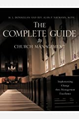 The Complete Guide to Church Management Kindle Edition