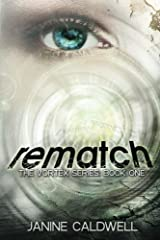 Rematch: Book 1 of The Vortex Series (Volume 1) by Janine Caldwell (2012-04-10) Paperback