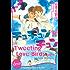 Tweeting Love Birds Vol. 1 (Yaoi Manga)