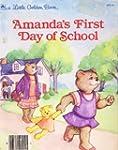 Amanda's First Day of School