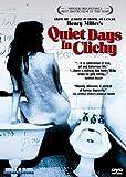 Quiet Day in Clichy