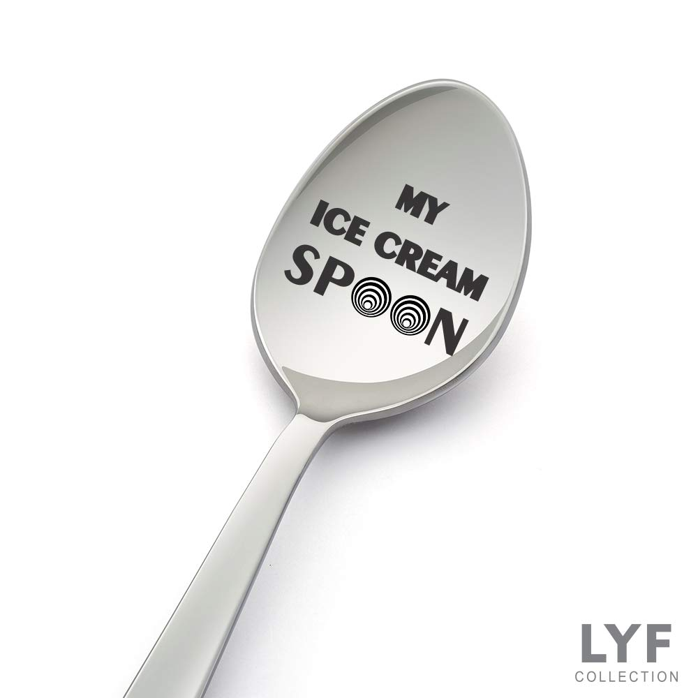 My Ice Cream Spoon Funny 8 Inch Stainless Steel Spoon For Ice Cream Lovers Engraved Spoon For Gift Christmas Gift Idea Birthday Gift