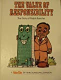 The Value of Responsibility, Ann D. Johnson, 0916392295