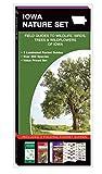 Iowa Nature Set: Field Guides to Wildlife, Birds, Trees & Wildflowers of Iowa