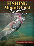 img - for Fishing Mount Hood Country book / textbook / text book
