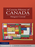 A Concise History of Canada (Cambridge Concise Histories)