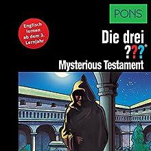 Mysterious Testament: Englisch lernen ab dem 3. Lernjahr (Die drei ???) Hörbuch von André Marx Gesprochen von: Brian Munatones