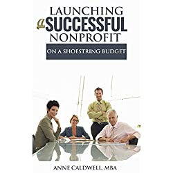 Launching a Successful Nonprofit on a Shoestring Budget