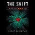 The Shift: Book II of the Wildfire Saga