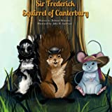 Sir Frederick Squirrel of Canterbury, Robenia McKinley, 1495431614