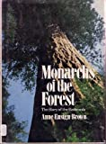 Monarchs of the Forest, Anne E. Brown, 0396083226