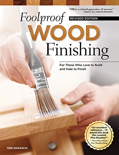 foolproof-wood-finishing-revised-edition-learn-how-to-finish-or-refinish-wood-projects-with-stain-gl