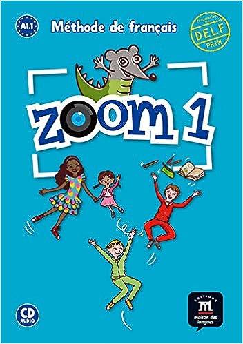 Zoom Livre De L Eleve Cd 1 A1 1 Praca Zbiorowa