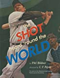 The Shot Heard 'Round the World, Phil Bildner, 1442421959
