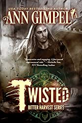 Twisted: Bitter Harvest, Book Two