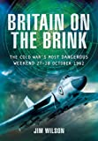 Britain on the Brink, Jim Wilson, 1848848145