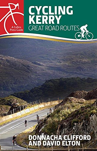Cycling Kerry: Great Road Routes (Collins Press Guides)