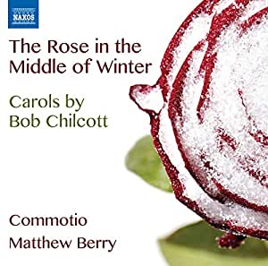 Rose in the Middle of Winter - Carols By Bob