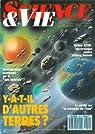 Science & Vie [n° 851, août 1988] Y-a-t-il d'autres terres ?  par Science & Vie