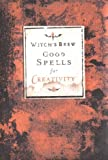 Good Spells for Creativity, Witch Bree Staff and Chronicle Books Staff, 0811834581