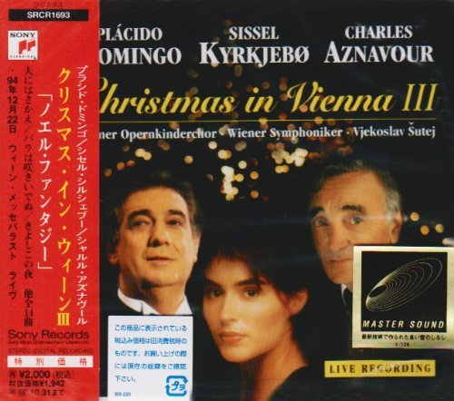 Christmas In Vienna III by Placido Domingo -Sissel Kyrkjeb -Charles Aznabour (1996-11-01)