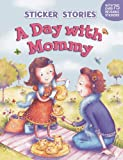 A Day with Mommy, Melanie Florian, 0448453428