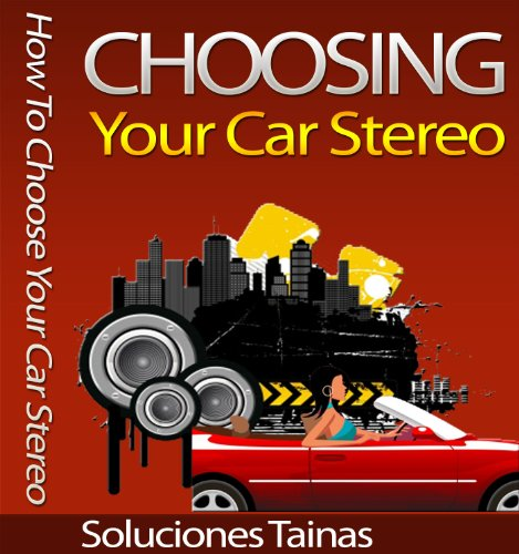 how-to-choose-your-car-stereo