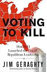 Voting to Kill: How 9/11 Launched the Era of Republican Leadership