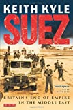 Front cover for the book Suez by Keith Kyle
