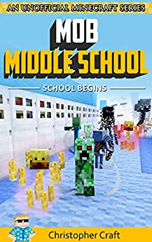 Mob Middle School Unofficial Minecraft ebook