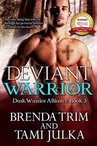 Deviant Warrior: (Dark Warrior Alliance Book Three) by [Trim, Brenda, Julka, Tami]