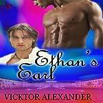 Ethan's Earl: The Wilgrin Chronicles, Book 2 | Vicktor Alexander