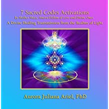 7 Sacred Codes Activation