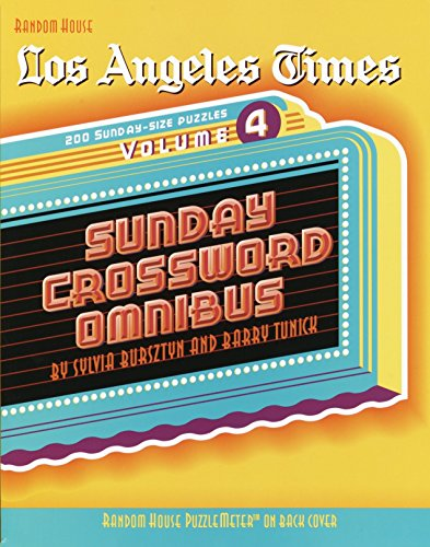 Los Angeles Times Sunday Crossword Omnibus  Volume 4  The Los Angeles Times