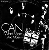 Can - I Want More / ... And More - Harvest - 1C 006-31 727, EMI Electrola - 1C 006-31 727