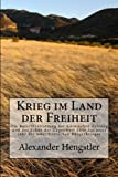 Krieg Im Land der Freiheit, Alexander Hengstler, 1494231379
