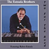 Two for the Road by Estrada Brothers (2005-10-03)