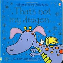 Thats Not My Dragon