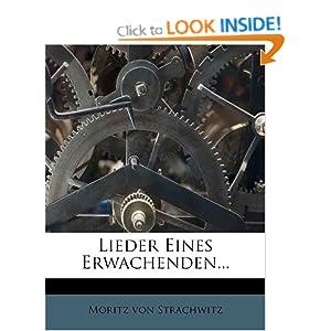 Lieder eines Erwachenden (German Edition) Moritz von Strachwitz