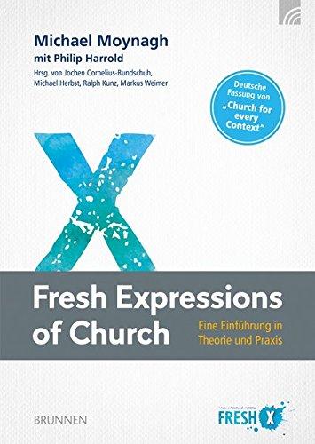 fresh-expressions-of-church-eine-einfhrung-in-theorie-und-praxis