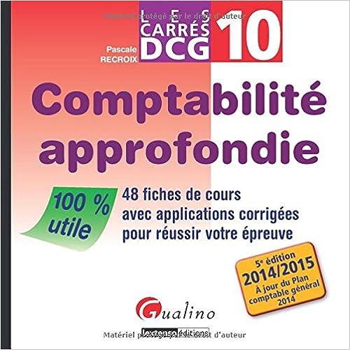 Download Carres Dcg 10 - Comptabilie Approfondie epub pdf